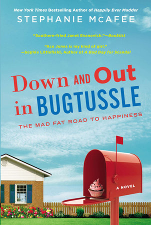 Down and Out in Bugtussle by Stephanie McAfee