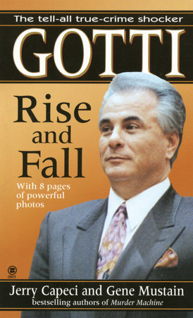 Gotti by Jerry Capeci and Gene Mustain
