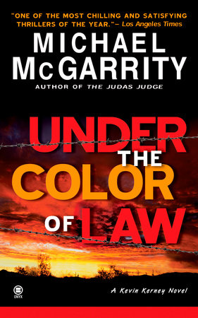 Under the Color of Law by Michael McGarrity