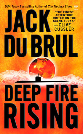 Deep Fire Rising by Jack Du Brul