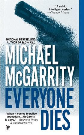 Everyone Dies: A Kevin Kerney Novel