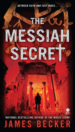 The Messiah Secret by James Becker