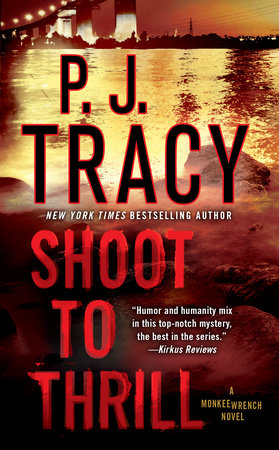 Shoot to Thrill by P. J. Tracy