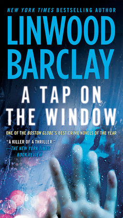 A Tap on the Window by Linwood Barclay