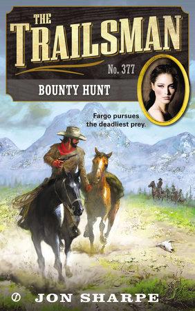 The Trailsman #377 by Jon Sharpe