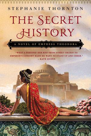 The Secret History by Stephanie Thornton