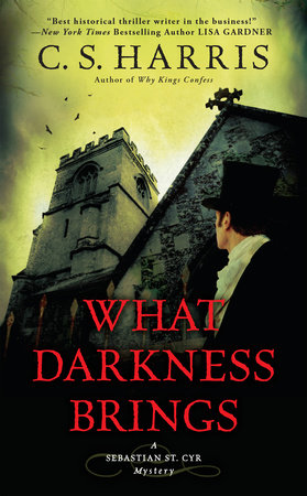What Darkness Brings by C. S. Harris