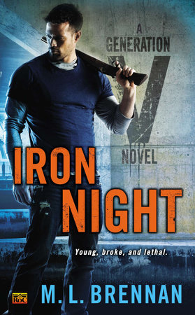 Iron Night by M.L. Brennan