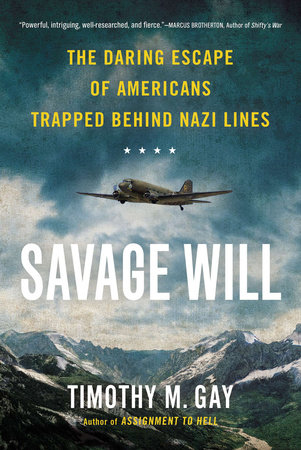 Savage Will by Timothy M. Gay