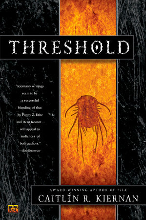 Threshold by Caitlin R. Kiernan
