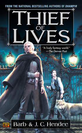 Thief of Lives by Barb Hendee and J.C. Hendee