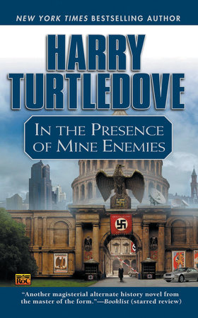 In the Presence of Mine Enemies by Harry Turtledove