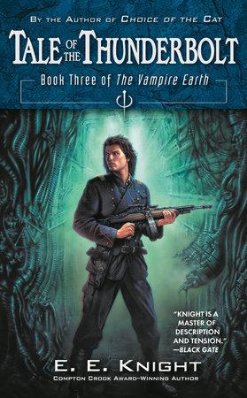Tale of the Thunderbolt by E.E. Knight