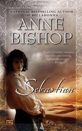 Sebastian by Anne Bishop