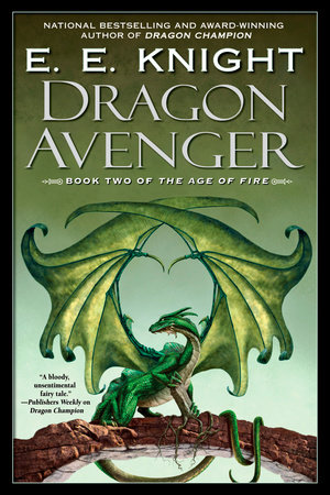 Dragon Avenger by E.E. Knight