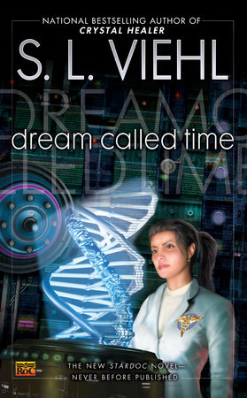 Dream Called Time by S. L. Viehl