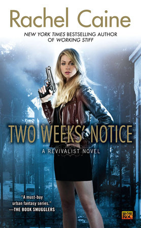 Two Weeks' Notice by Rachel Caine