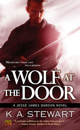 A Wolf at the Door by K. A. Stewart