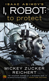 I, Robot: To Protect