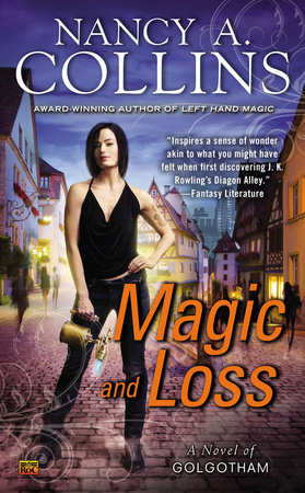 Magic and Loss by Nancy A. Collins
