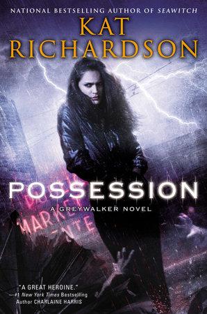 Possession by Kat Richardson
