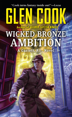 Wicked Bronze Ambition by Glen Cook