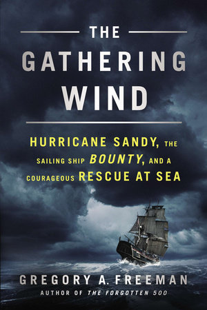 The Gathering Wind by Gregory A. Freeman