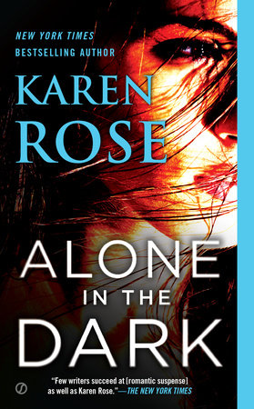 Alone in the Dark by Karen Rose