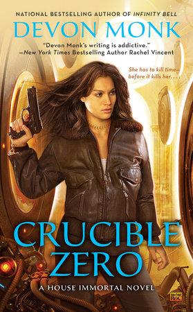 Crucible Zero by Devon Monk