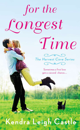 For the Longest Time by Kendra Leigh Castle