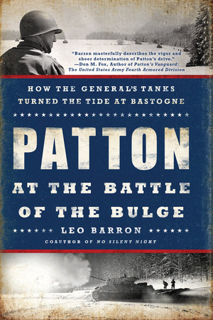 Patton at the Battle of the Bulge by Leo Barron