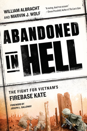 Abandoned in Hell by William Albracht and Marvin Wolf