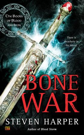 Bone War by Steven Harper