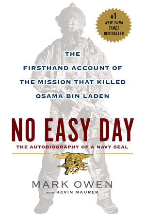 No Easy Day by Mark Owen and Kevin Maurer