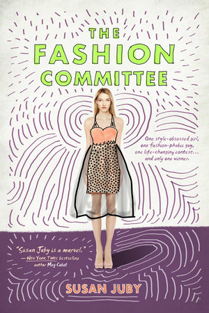 The Fashion Committee by Susan Juby