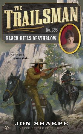 The Trailsman #395 by Jon Sharpe