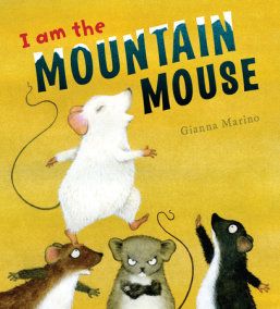 I Am the Mountain Mouse