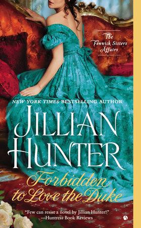 Forbidden to Love the Duke by Jillian Hunter