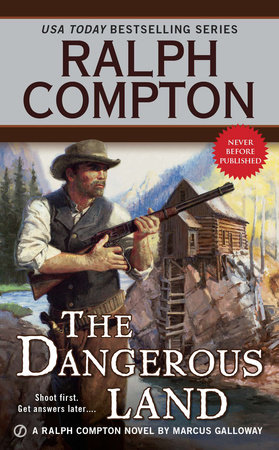 The Dangerous Land by Ralph Compton and Marcus Galloway