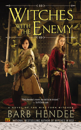 Witches with the Enemy by Barb Hendee
