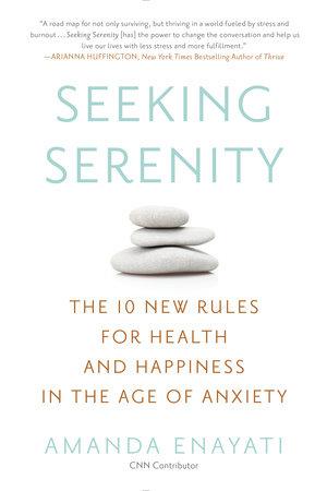 Seeking Serenity by Amanda Enayati