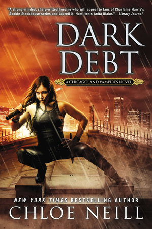 Dark Debt by Chloe Neill