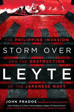 Storm Over Leyte by John Prados