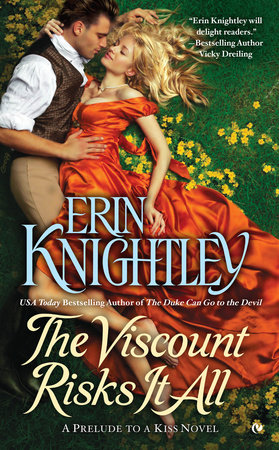 The Viscount Risks It All By Erin Knightley Penguinrandomhouse