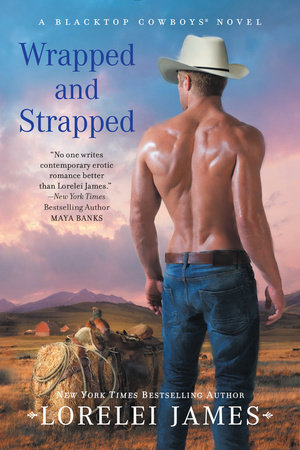 Wrapped and Strapped by Lorelei James