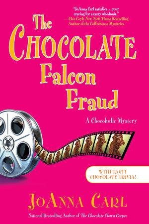 The Chocolate Falcon Fraud by JoAnna Carl