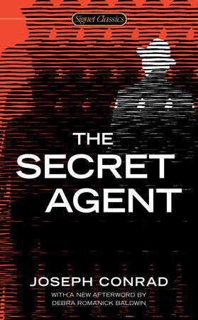 The Secret Agent by Joseph Conrad