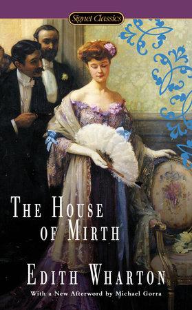 The House of Mirth by Edith Wharton