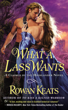 What a Lass Wants by Rowan Keats