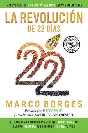 La revolución de 22 días by Marco Borges and Dean Ornish
